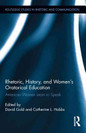 Rhetoric History and Womens Oratorical Education