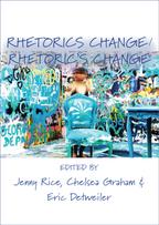 Rhetorics Change/Rhetorics Change